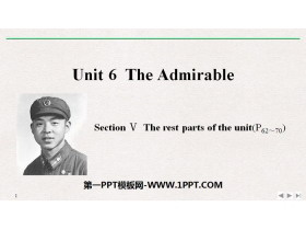 《The Admirable》SectionⅤ PPT免费下载