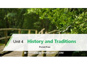 《History and Traditions》Period Four PPT免费下载