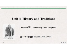 《History and Traditions》SectionⅧ PPT课件免费下载
